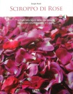 Sciroppo di Rose, Il Libro di Sergio Rossi, La Copertina